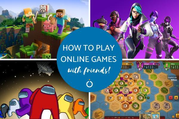Cómo jugar juegos en línea con amigos