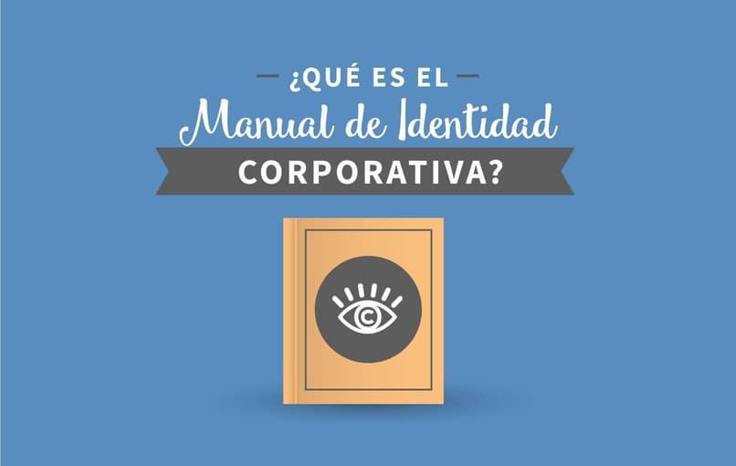 que es un manual de identidad corporativa
