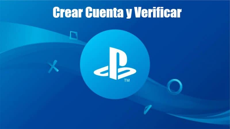 Cómo crear y verificar fácilmente una cuenta de Playstation Network en PS4