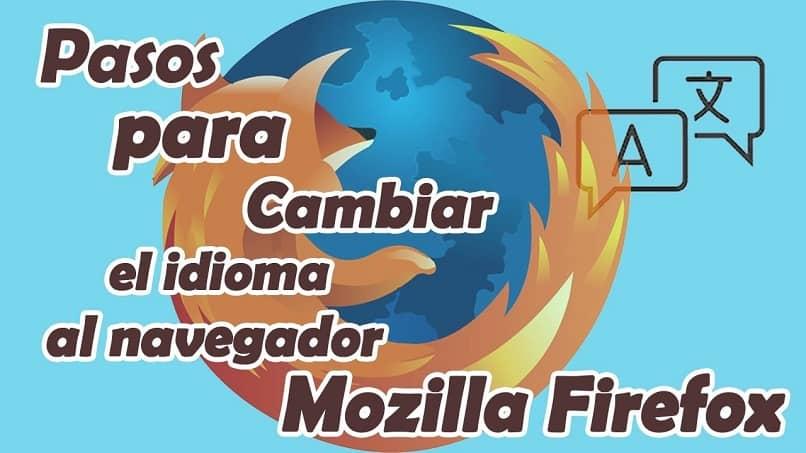 Cómo cambiar el idioma de Mozilla Firefox de inglés a español: rápido y fácil