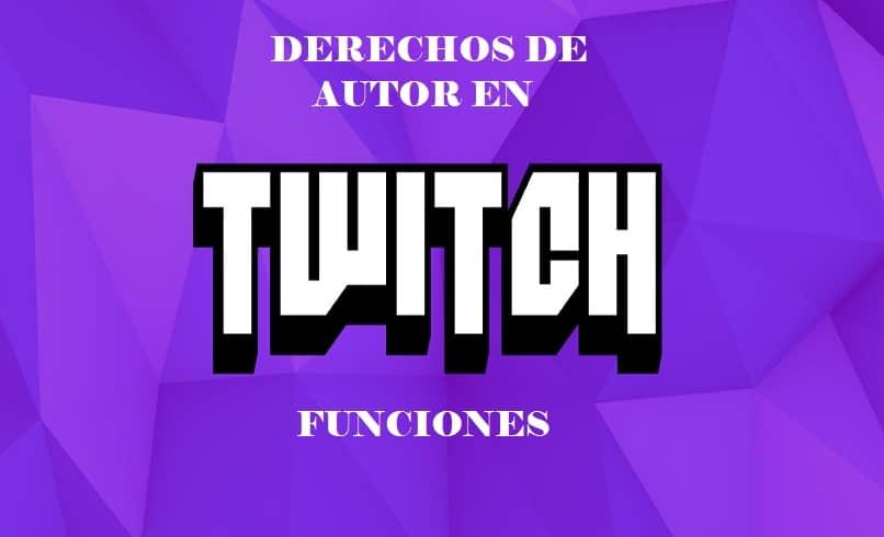 Cómo funcionan los derechos de autor en Twitch ¿Qué no se puede hacer en Twitch?